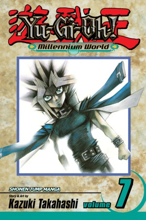 Yu-Gi-Oh!: Millennium World Vol. 7: The Final Volume! Through the Last Door