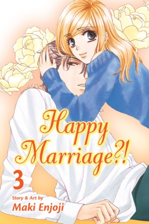 Happy Marriage?! Vol. 3: Happy Marriage?!, Volume 3
