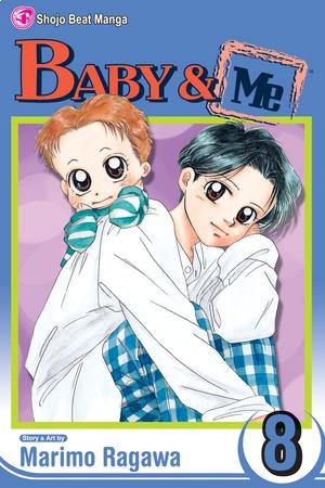 Baby & Me Vol. 8: Baby & Me, Volume 8