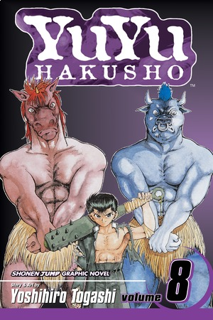 YuYu Hakusho Vol. 8: The Blood-Slaver Nodes