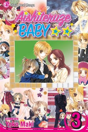 Aishiteruze Baby Vol. 3: Aishiteruze Baby, Volume 3