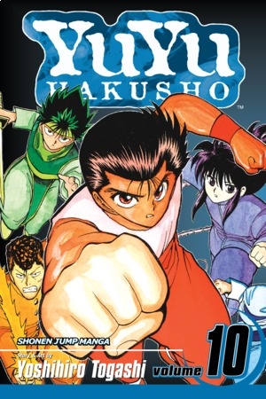 YuYu Hakusho Vol. 10: Fairy Tales Don't Come True