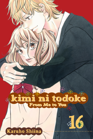 Kimi ni Todoke: From Me to You Vol. 16: Kimi ni Todoke: From Me to You, Volume 16