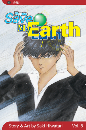 Please Save My Earth Vol. 8: Please Save My Earth, Volume 8