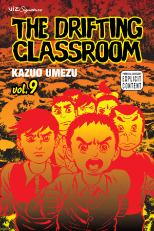 The Drifting Classroom Vol. 9: The Drifting Classroom, Volume 9