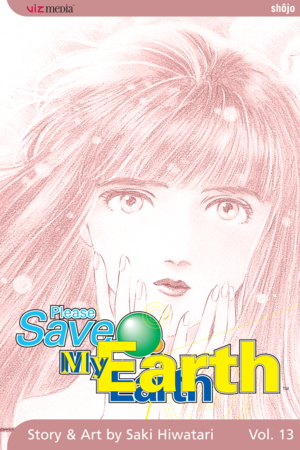 Please Save My Earth Vol. 13: Please Save My Earth, Volume 13