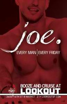 Joe. - gay, party, queer, music, dance - San Francisco Gay Events, Gay & Lesbian Bars in SF | Wsup Now