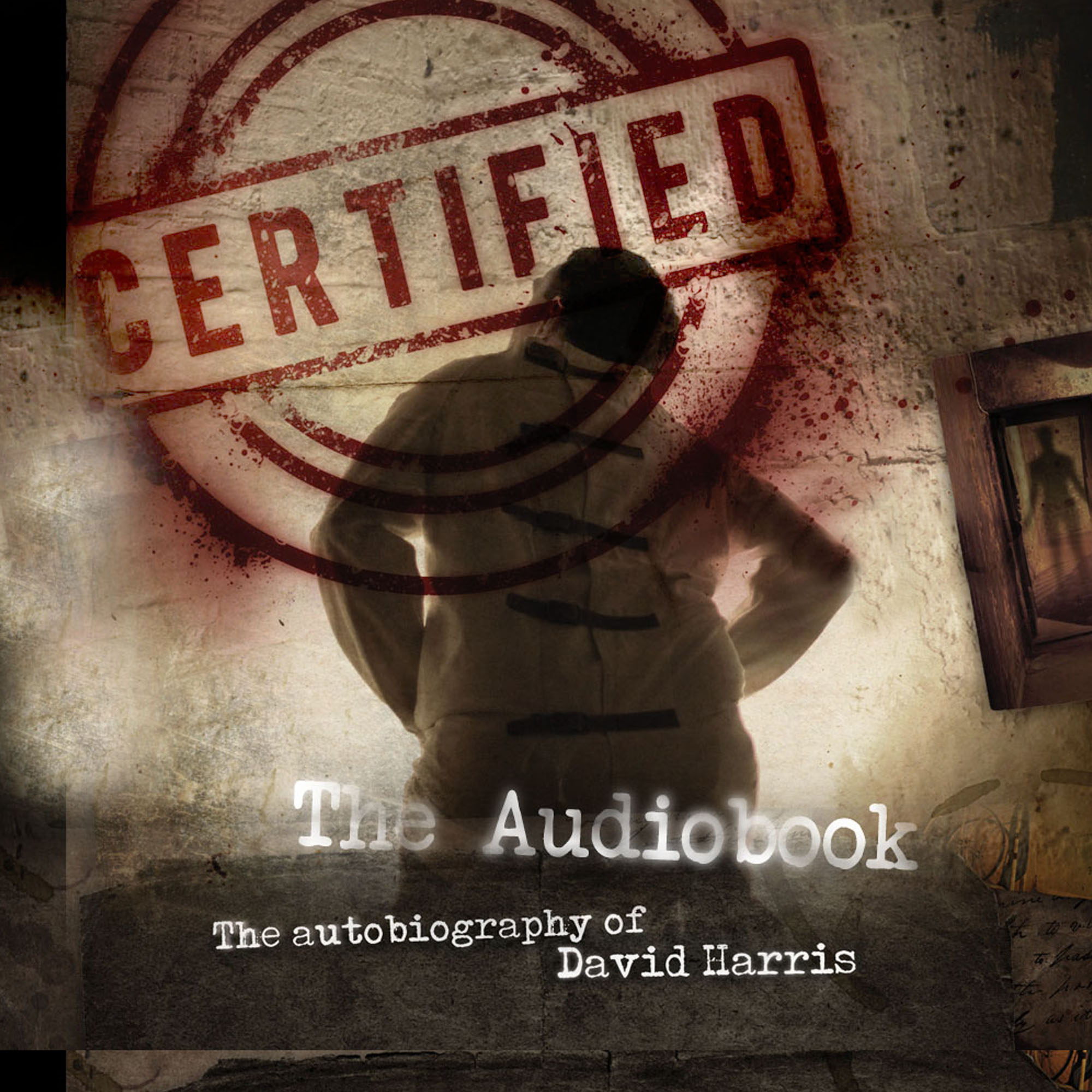 Certified - The True Story of David Harris