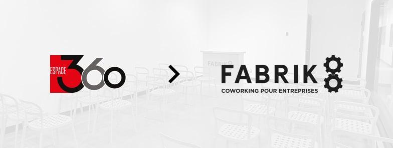 Espace 360 change de nom et devient Fabrik8