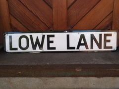 Lowe lane street sign