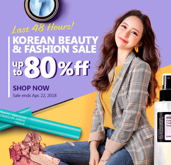 Last 48 hours! Grab the hottest Korean cosmetics & styles up to 80% OFF - shop now