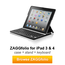 Browse ZAGGfolio for iPad 3 & 4