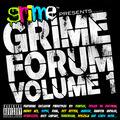 Grime Forum - Grime Forum Freestyles Volume One