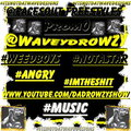 @WAVEYDROWZY - @FACESOUT FREESTYLES @WAVEYDROWZY PROMO