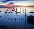 Kayzee - Calm & Composed (EP)