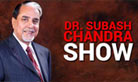 Dr. Subhash Chandra Show
