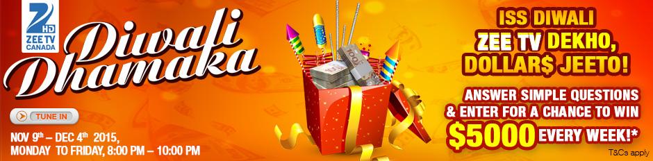 ZEE TV Canada Diwali Dhamaka!