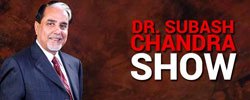 Dr. Subhash Chandra Show