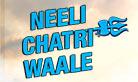 Neeli Chatri Waale