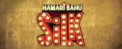Hamari Bahu Silk