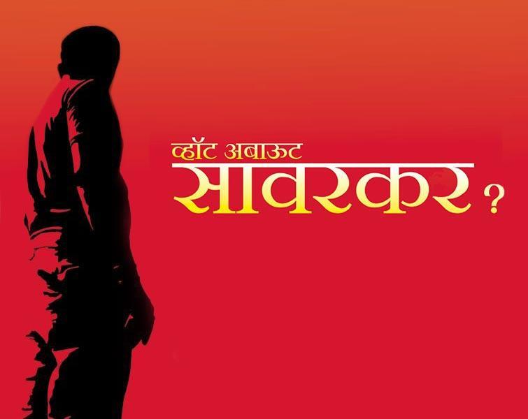 What About Savarkar?
