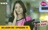 Pyaar Tune Kya Kiya - Season 06 - Episode 17 - January 22, 2016 - Full Episode