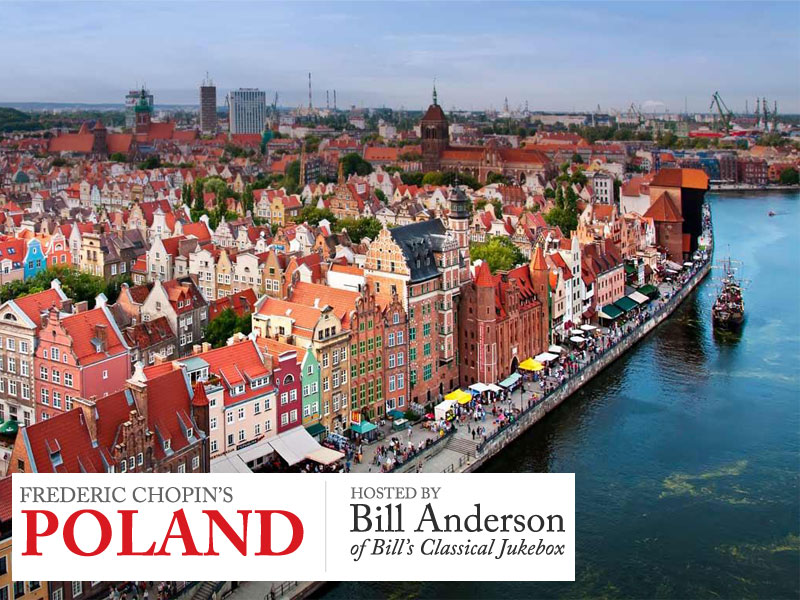 Join Bill Anderson on a Tour of Frederic Chopin's Poland featured image