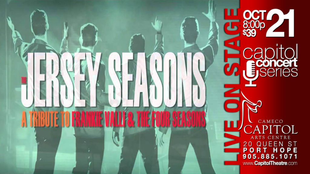 Jersey Season's…A Tribute To Frankie Valli And The Four Seasons At The Capitol Theatre In Port Hope featured image