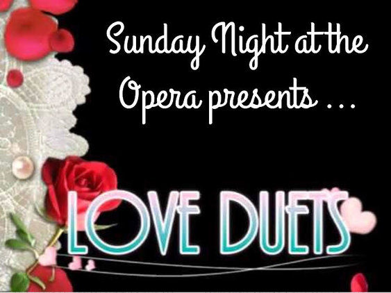 Love is still in the air for Sunday Night at the Opera … featured image