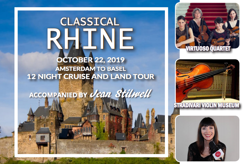 Join Jean Stilwell on a Cruise and Tour of Classical Music on the Rhine