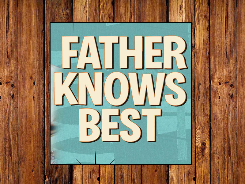 Father Knows Best Contest! featured image