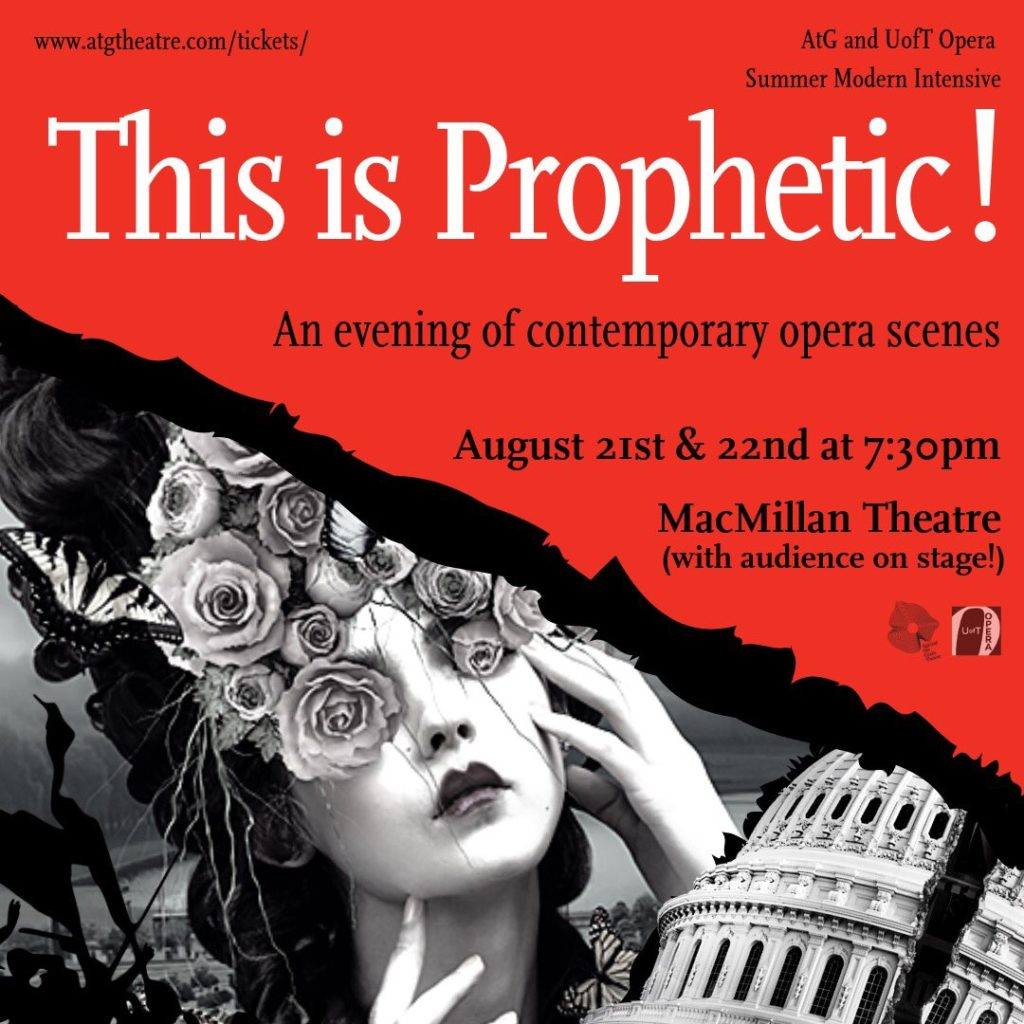 """A Summer intensive with Against the Grain Theatre and UofT Opera Culminates this week with """"This is Prophetic!"""""""