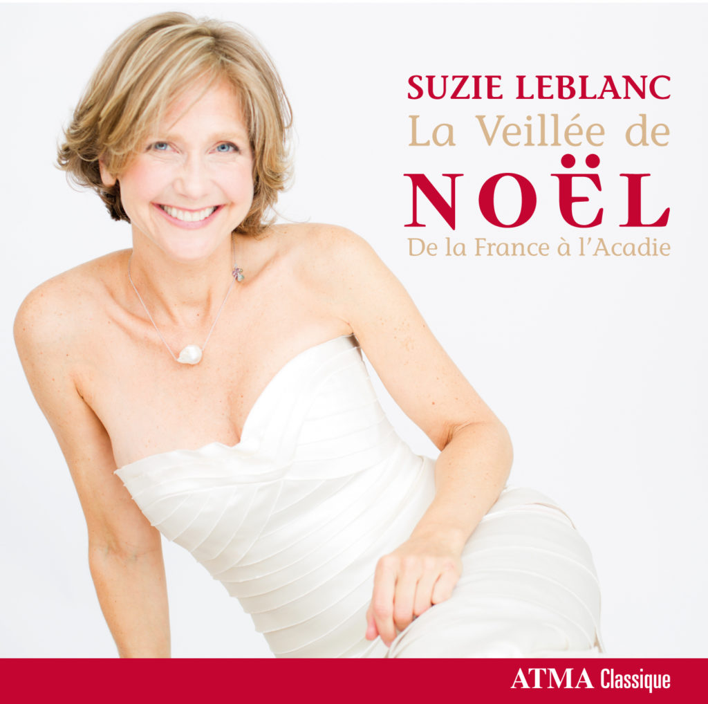 Suzie LeBlanc's La Veillee de Noel for Sunday Night at the Opera featured image