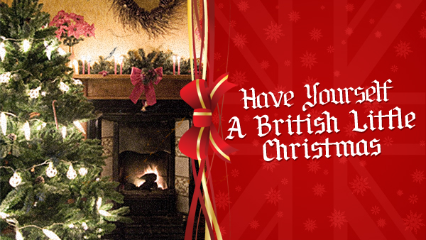 Have Yourself a British Little Christmas Contest