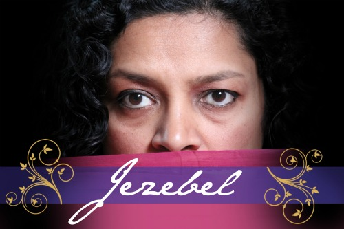 Notorious Women of the Bible - Jezebel