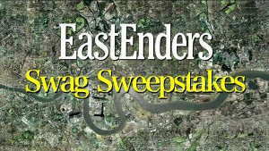 EastEnders Swag Sweepstakes