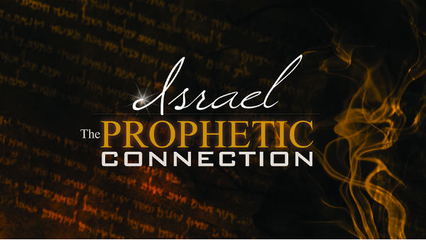 Israel The Prophetic Connection 600