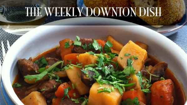 The Weekly Downton Dish: Irish Stew by Pamela Foster, DowntonAbbeyCooks.com