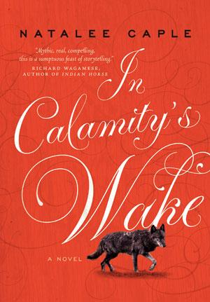 In Calamity's Wake - HarperCollinsCanada
