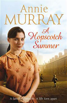 A Hopscotch Summer by Annie Murray - HarperCollins Canada
