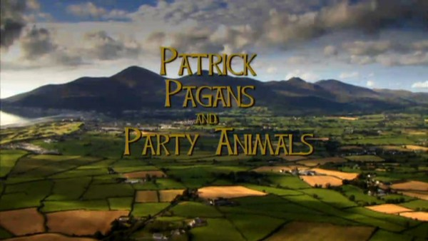 Patrick, Pagans and Party Animals