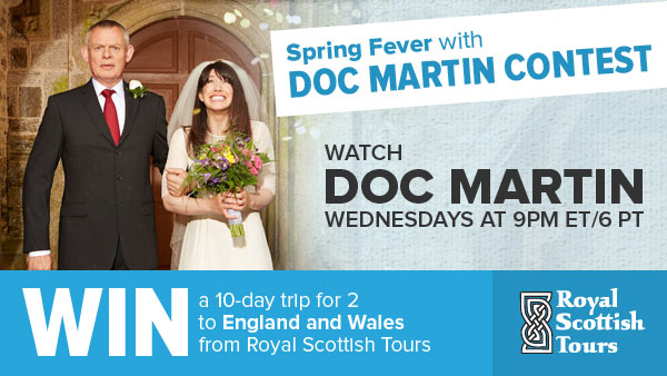 Spring Fever with Doc Martin Contest - Royal Scottish Tours
