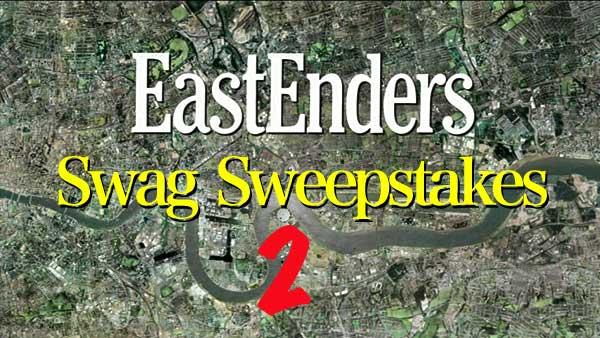 EastEnders Swag Sweepstakes 2