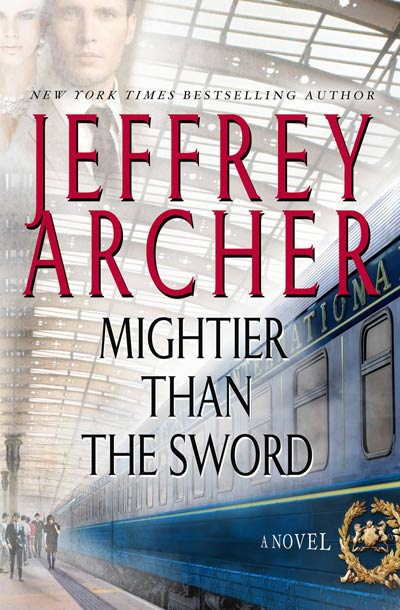 Mightier Than The Sword by Jeffrey Archer - Raincoast Books - Love Downton Style Contest