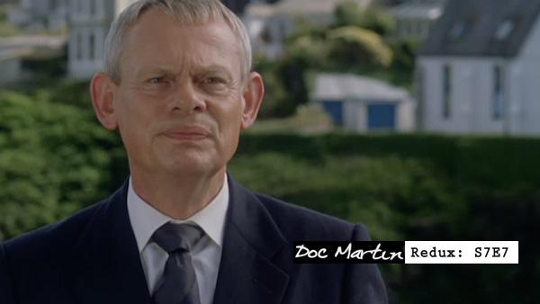 Doc Martin S7E7 Redux