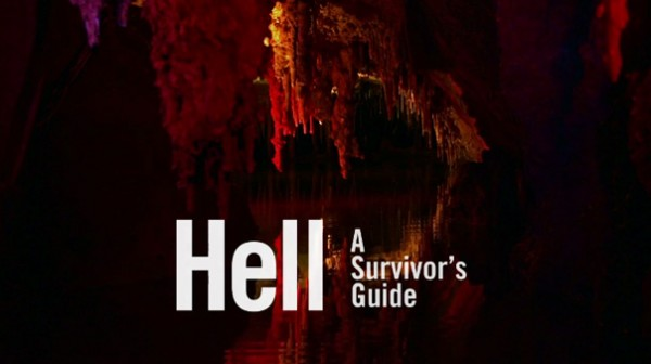 Hell: A Survivor's Guide
