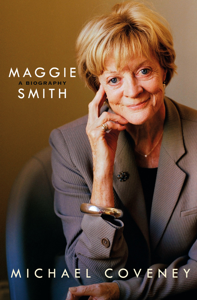 Ultimate Downton Contest - Maggie Smith: A Biography from Raincoast Books