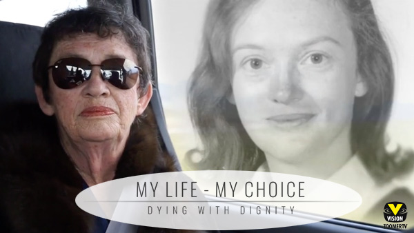My Life My Choice: Dying with Dignity