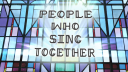 People Who Sing Together
