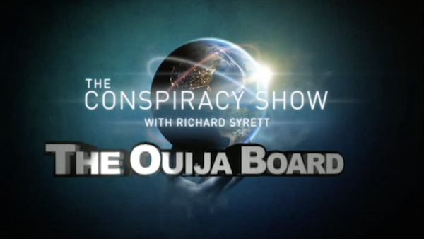 The Conspiracy Show - Ouija Board